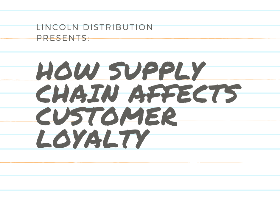 How Supply Chain Affects Customer Loyalty
